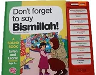 Dont Forget To Say Bismillah (A sound Talking Book)