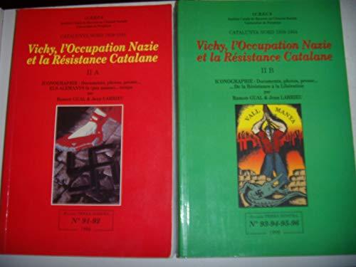 Vichy, l'occupation nazie et la Résistance catalane (Revista Terra Nostra)