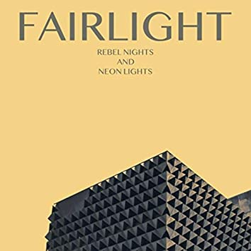 Rebel Nights and Neon Lights