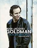 Jean-Jacques Goldman - Sur ses traces (Relié)