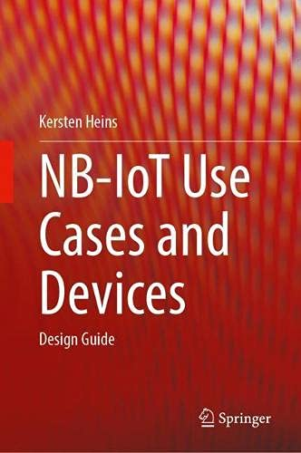 Nb-iot Use Cases and Devices: Design Guide