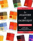 Le nuancier de l'acrylique - Guide visuel de la composition et des mélanges de couleurs