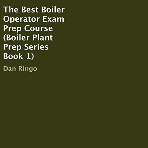 The Best Boiler Operator Exam Prep Course cover art