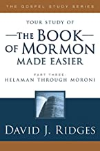 The Book of Mormon Made Easier, Part 3