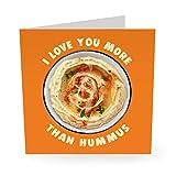 Central 23 – Tarjeta de aniversario de la amistad – 'I Love You More Than Hummus' – Tarjeta de amor divertida – viene con divertidas pegatinas