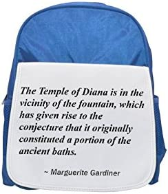 The Temple Of Diana is in the vicinity of the fountain, which has given Rise to the conjetura that it Originally Constituted a Portion of the ancient Baths. Printed Kid 's blue Backpack, cute Backpack