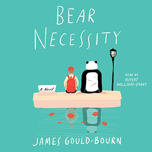 Bear Necessity Audiobook By James Gould-Bourn cover art