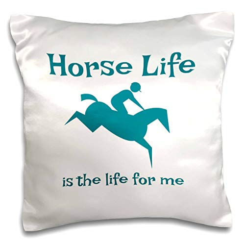 3dRose Carrie Merchant 3drose Quote - Image of Horse Life is the Life For Me - 16x16 inch Pillow Case (pc_307138_1)