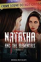 Natasha & The Elementals (Book I)
