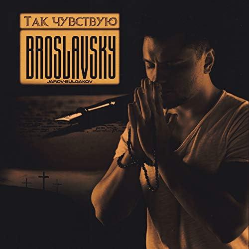 broslavsky feat. jarov-bulgakov
