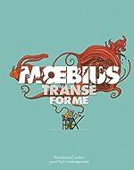 Moebius Transe Forme de Michel Cassé