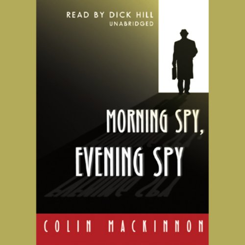 Morning Spy Evening Spy audiobook cover art