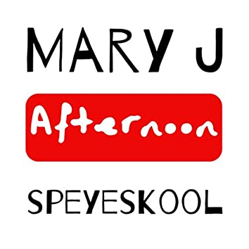 Mary J Afternoon