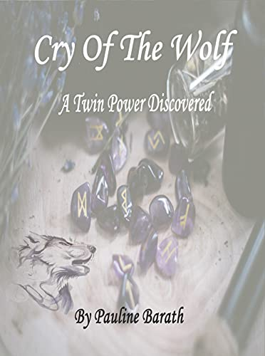 Cry of The Wolf : A Twin Power Discovered (English Edition)