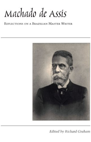Machado de Assis: Reflections on a Brazilian Master Writer (Critical Reflections on Latin America Series) (English Edition)