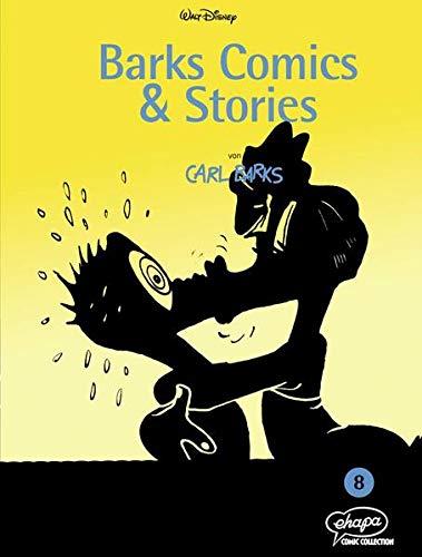 Barks Comics & Stories 08 (Disney Barks Comics & Stories, Band 8)