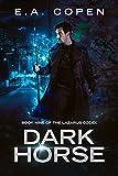 Dark Horse: An Urban Fantasy Novel (The Lazarus Codex Book 9)