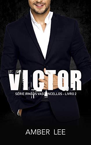 VICTOR: LIVRO 2 - SÉRIE IRMÃOS VASCONCELLOS