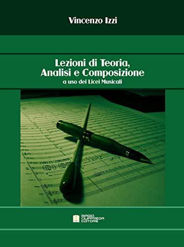 Lezioni di teoria, analisi e composizione a uso dei licei musicali