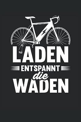 E-Bike Notizbuch (liniert) Laden Entspannt Die Waden