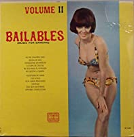 Bailables (Music for Dancing) Volume II