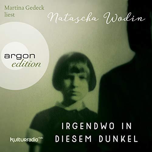 Irgendwo in diesem Dunkel audiobook cover art