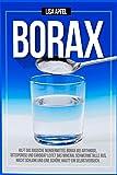 BORAX: HILFT DAS BASISCHE WUNDERMITTEL BORAX BEI ARTHROSE, OSTEOPOROSE UND CANDIDA?: LEITET DAS...
