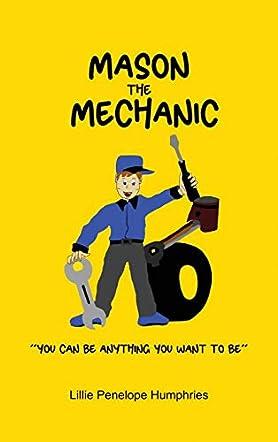 Mason the Mechanic
