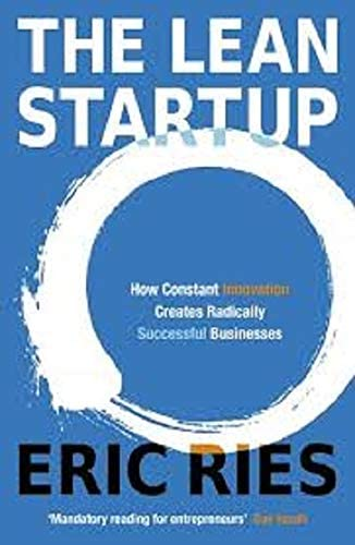 The Lean Startup How Today s Entrepreneurs Use Continuous Innovation to Create Radically Successful product image