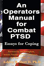 best books on post traumatic stress disorder ptsd on amazon an operators manual for combat ptsd essays for coping ashley hart ii