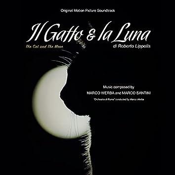 Il Gatto & La Luna (The Cat and the Moon) (Original Motion Picture Soundtrack)