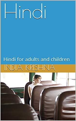 Hindi: Hindi for adults and children (English Edition)