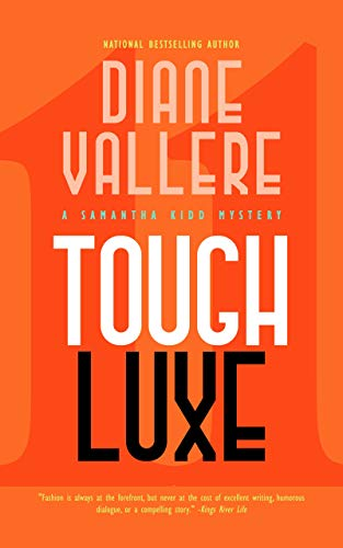Tough Luxe: A Samantha Kidd Mystery (The Samantha Kidd Mysteries Book 11) by [Diane  Vallere]