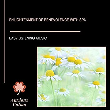 Enlightenment Of Benevolence With Spa - Easy Listening Music