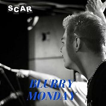 Blurry Monday