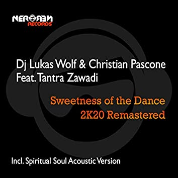 Sweetness of the Dance (2K20 Remastered)