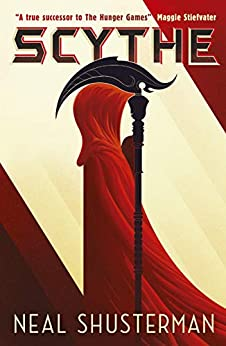 Scythe (Arc of a Scythe Book 1) by [Neal Shusterman]