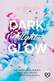 DARK Night GLOW: Geheimer Liebesroman