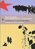 Storia di Mario. Mario Rigoni Stern e il suo mondo