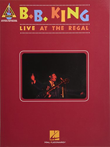 B.B. King: Live At The Regal: Noten, Songbook für Gitarre (Guitar Recorded Versions)