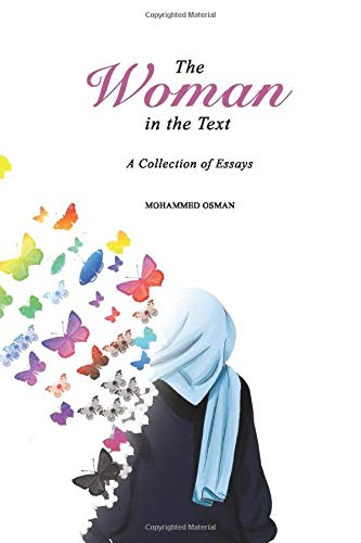 The Woman in the Text: A Collection of Essays