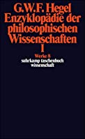 Enzyklopadie Der Pholosophischen Wissenschaften Im Grundrisse(1830)Tl1