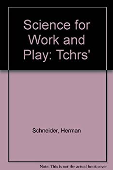 Hardcover Science for Work and Play: Tchrs' Book