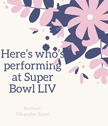 Here's who's performing at Super Bowl LIV: Sports Championships (English Edition)