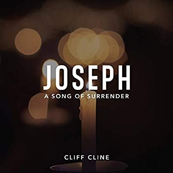 Joseph (A Song of Surrender)