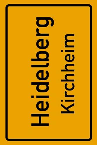 Heidelberg Kirchheim: Deine Stadt, deine Region, deine Heimat! | Notizbuch DIN A5 liniert 120 Seiten Geschenk