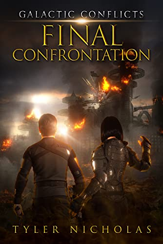Galactic Conflicts: Final Confrontation (Book 5) by [Tyler Nicholas]