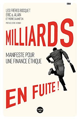 Milliards en fuite ! (French Edition)