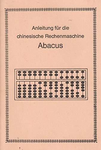 Anleitung für die chinesische Rechenmaschine Abacus