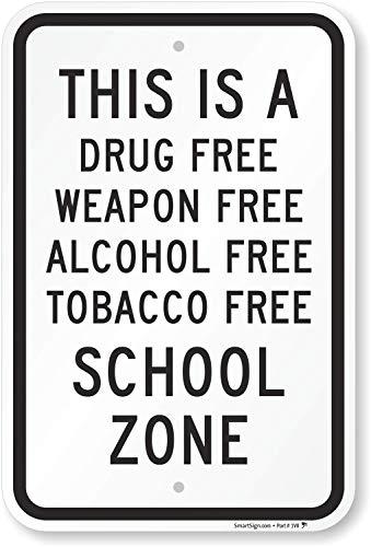 SmartSign 'School Zone - Drug, Weapon, Alcohol, Tobacco Free' Sign | 12' x 18' Aluminum